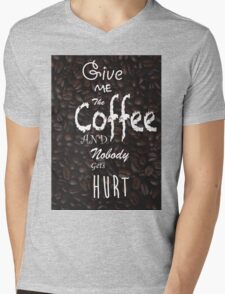 Give Me Coffee Mens V-Neck T-Shirt
