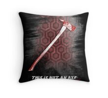 This is not an Axe  by Jack Torrance 237 Throw Pillow
