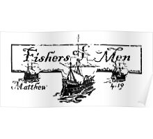 FISHERS OF MEN - MATTHEW 4:19 Poster