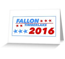 Fallon/Timberlake 2016 Greeting Card
