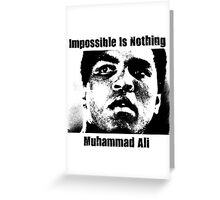 Muhammad Ali - Impossible Is Nothing Greeting Card