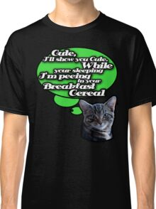 You can't trust kittens Classic T-Shirt