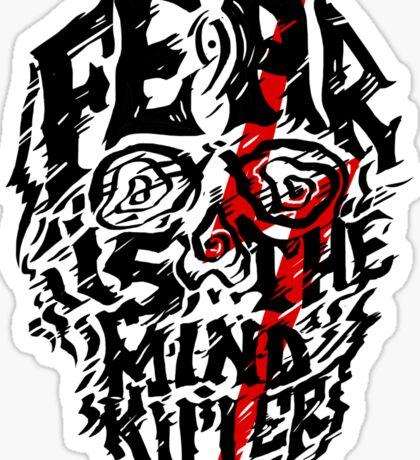 Fear is the Mind Killer Sticker