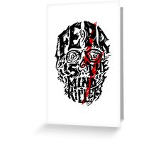 Fear is the Mind Killer Greeting Card