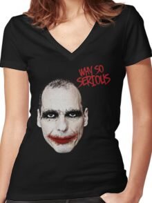 Varoufakis-Why So Serious Women's Fitted V-Neck T-Shirt