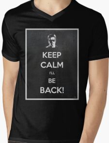 Keep Calm I'll Be Back Mens V-Neck T-Shirt