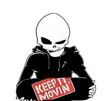 Keep It Movin' by jekart