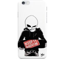 Keep It Movin' iPhone Case/Skin
