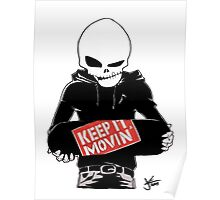 Keep It Movin' Poster