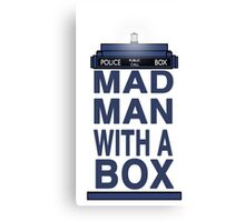 Madman With a Box. Canvas Print