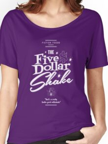 Pulp Fiction - Five Dollar Shake white Women's Relaxed Fit T-Shirt