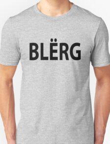 """""""BLERG"""" Liz Lemon. T-Shirt"""
