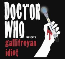 Gallifreyan Idiot. by trumanpalmehn