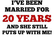 I've Been Married For 20 Years by GiftIdea