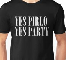 Yes Pirlo Yes Party. -2 Unisex T-Shirt