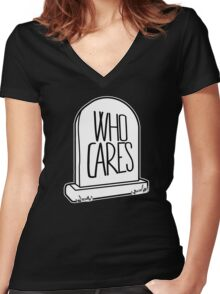 WHO CARES - Gravestone Design Women's Fitted V-Neck T-Shirt