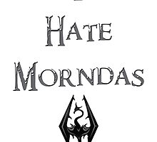 I Hate Morndas by Fruhand