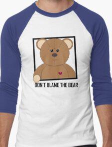 DON'T BLAME THE TEDDY BEAR Men's Baseball ¾ T-Shirt