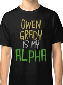 Owen Grady is My Alpha Classic T-Shirt