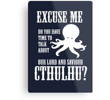Our Lord And Saviour Cthulhu Metal Print