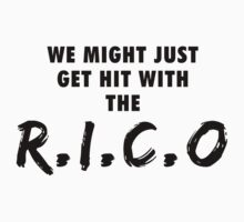 We Might Just Get Hit With The R.I.C.O | Black by OGedits