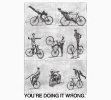 FIXIE | You're Doing It Wrong