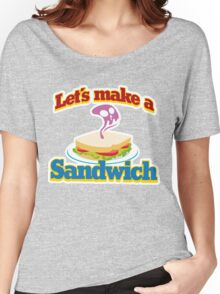 let's make a sandwich Women's Relaxed Fit T-Shirt