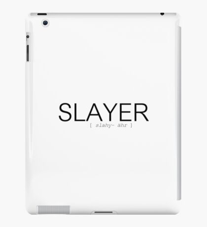 How to pronounce Slayer iPad Case/Skin