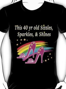 FABULOUS 40 YR OLD SHOE QUEEN T-Shirt