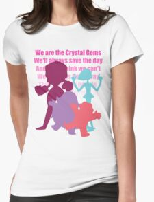 We are the Crystal Gems! Womens Fitted T-Shirt