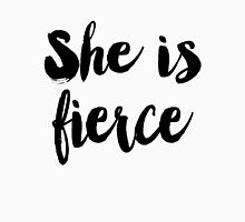She is fierce Womens Fitted T-Shirt