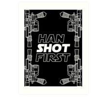 Han Shot First Shirt Art Print