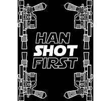 Han Shot First Shirt Photographic Print
