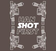 Han Shot First Shirt by HelloGreedo