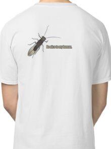 Be Nice to My Human. Classic T-Shirt