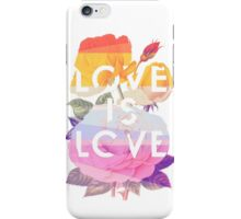 Love is Love iPhone Case/Skin