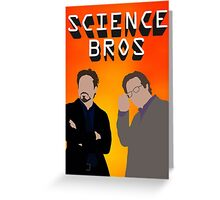 Science Bros Greeting Card