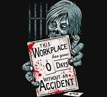 Zero Days Without an Accident Unisex T-Shirt