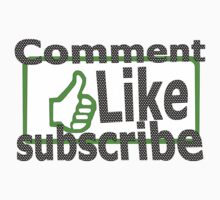Comment, like, subscribe, by IanByfordArt