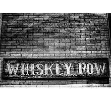 Whiskey Row Photographic Print