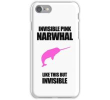 Invisible Pink Narwhal iPhone Case/Skin