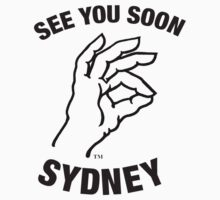See You Soon Sydney T-Shirt