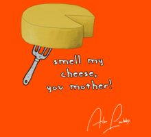 Smell my cheese you mother! Kids Tee