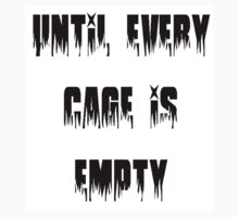 Until Every Cage Is Empty by Robyn Maynard