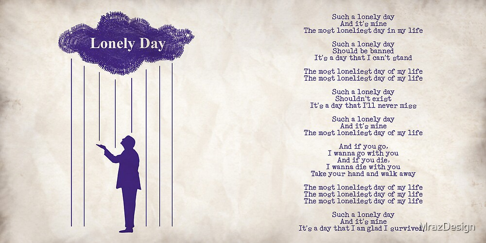 Lonely Day by MrazDesign