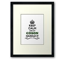 Keep Calm and Let GDSON Handle it Framed Print
