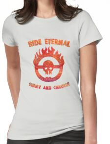 Ride Eternal [Rust Version]  Womens Fitted T-Shirt