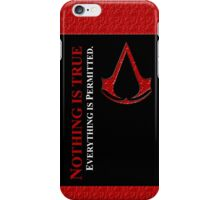 Nothing is true everything is permitted typograph iPhone Case/Skin