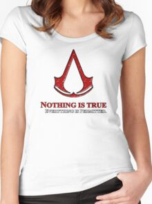 Nothing is true everything is permitted typograph Women's Fitted Scoop T-Shirt