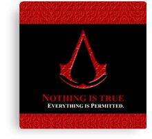 Nothing is true everything is permitted typograph Canvas Print